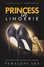 Princess in Lingerie