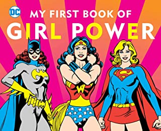 DC SUPER HEROES: MY FIRST BOOK OF GIRL POWER (8)
