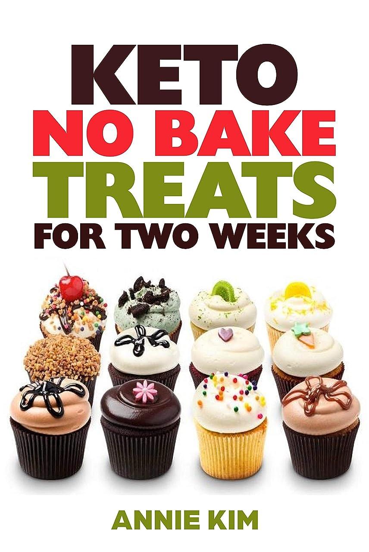 Ketogenic Dessert Recipes: 14-Day Fast & Easy No-Bake Dessert Recipes for Ketogenic Diet & Weight Loss (Ketogenic Diet Recipes, Weight Loss, Paleo Diet ... Recipes, Dessert Recipes) (English Edition)