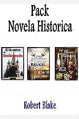 Novela histórica Pack: El hombre de Stalingrado-Las aventuras del capitán Brugel-Las brumas del Támesis. Versión Kindle
