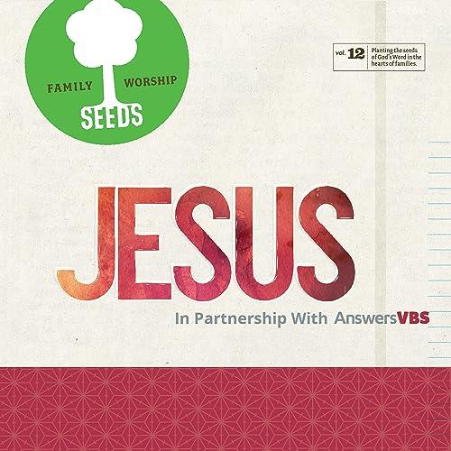Seeds Family Worship - Jesus (2019)