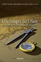UN MAPA DE DIOS. En busca de las estructuras de la salvación (El Pozo de Siquem nº 198) (Spanish Edition)