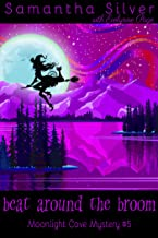 Beat Around the Broom (Moonlight Cove Mystery Book 5)