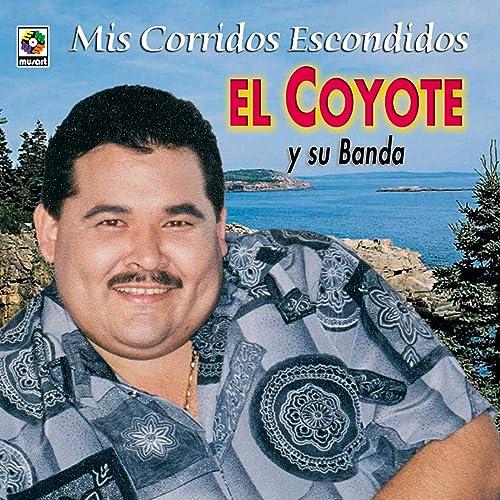 coyote a la carte La Carta De Raquel by El Coyote on Amazon Music   Amazon.com