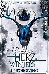 Das schwarze Herz des Winters – Unforgiving (Das schwarze Herz des Winters 2): Roman (German Edition) Kindle Edition