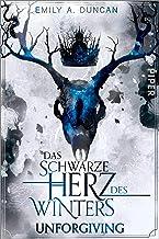Das schwarze Herz des Winters – Unforgiving (Das schwarze Herz des Winters 2): Roman (German Edition)