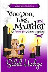 Voodoo, Lies, and Murder (Amber Fox Mysteries book #3) (The Amber Fox Murder Mystery Series) Kindle Edition