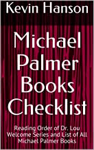 Michael Palmer Books Checklist: Reading Order of Dr. Lou Welcome Series and List of All Michael Palmer Books