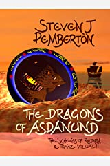 The Dragons of Asdanund (The Schemes of Raltarn & Tomaz Book 2) Kindle Edition