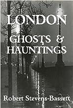 London Ghosts & Hauntings