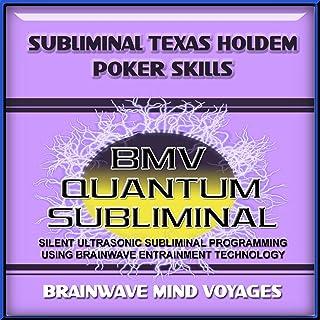 Subliminal Texas Holdem Poker Skills