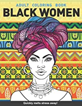 Black women Adults Coloring Book: Beauty queens gorgeous black women African american afro dreads for adults relaxation ar...