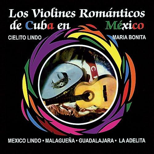 Los Violines Romanticos de Cuba en Mexico