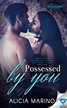 Possessed By You (The Consumed Series Book 3)