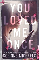 You Loved Me Once Kindle Edition