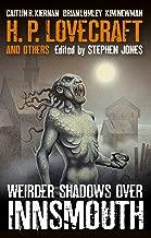 Weirder Shadows Over Innsmouth