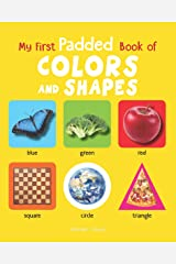My First Padded Books of Colours and Shapes: Early Learning Padded Board Books for Children (My First Padded Books) Kindle Edition