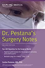 Dr. Pestana's Surgery Notes: Top 180 Vignettes for the Surgical Wards (Kaplan Test Prep)
