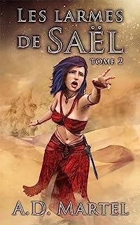 Les Larmes de Saël: tome 2