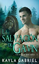 La salvación de Gavin (Los Osos de Red Lodge nº 3) (Spanish Edition)