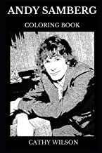 Andy Samberg Coloring Book: Multiple Golden Globe Award Winner and Legendary Comedian, SNL Icon and Acclaimed Filmmaker Inspired Adult Coloring Book (Andy Samberg Books)