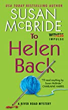 To Helen Back: A River Road Mystery