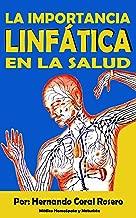 La importancia Linfática en la salud (Spanish Edition)
