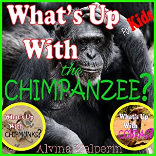 Children's Books: What's up with the Chimpanzee? Fun Facts on Animals in Nature. (English Edition)
