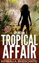 Operation Tropical Affair: A seat-of-your-pants, wildlife crime-fighting adventure in steamy Costa Rica (Poppy McVie Mysteries Book 1)
