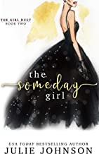 The Someday Girl (The Girl Duet Book 2)