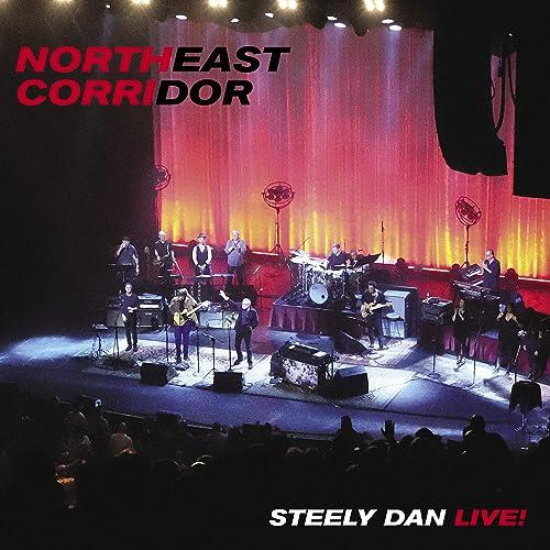NORTHEAST CORRIDOR: STEELY DAN LIVE (Live) de Steely Dan en Amazon Music - Amazon.es