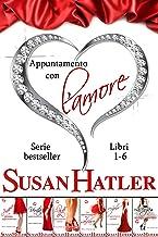 Scaricare Libri Appuntamento con l'amore: cofanetto e-book (Libri 1-6) PDF