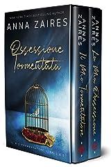 Ossessione Tormentata: Il Mio Tormentatore: Libri 1& 2 Formato Kindle