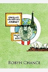 Ewela's Unbaalievable Journey Hardcover