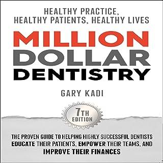 Million Dollar Dentistry