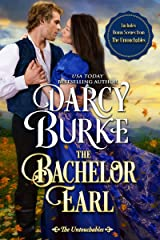 The Bachelor Earl: Includes Bonus Scenes from The Untouchables Kindle Edition