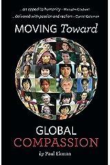 Moving Toward Global Compassion (English Edition) eBook Kindle