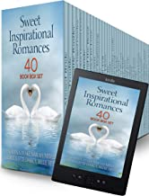 40 Sweet Inspirational Romances: 40 Book Box Set