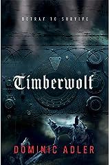 Timberwolf Kindle Edition
