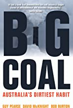 Big Coal: Australia's Dirtiest Habit