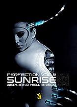 Sunrise (Le storie di Perfection Vol. 3)