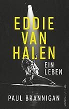Eddie van Halen: Ein Leben (German Edition)
