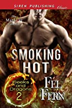 Smoking Hot [Geeks and Dragons 2] (Siren Publishing Classic ManLove)