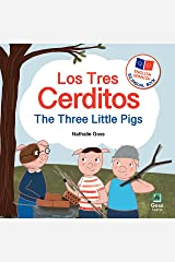 The Three Little Pigs - Los Tres Cerditos : Spanish English Bilingual Book: Bilingual Children's Book for Spanish Language Learning Kindle Edition