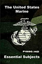 United States Marine Guidebook of Essential Subjects: Classic Guidebook for United States Marines