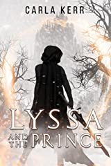 Lyssa and the Prince (Adventures of Lyssa Book 1) Kindle Edition