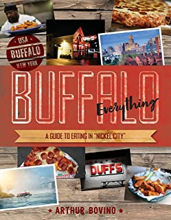 """Buffalo Everything: A Guide to Eating in """"The Nickel City"""" (Countryman Know How)"""