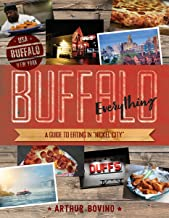 Buffalo Everything: A Guide to Eating in