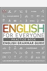 English for Everyone English Grammar Guide Practice Book: English language grammar exercises (English Edition) eBook Kindle