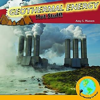 Geothermal Energy: Hot Stuff!